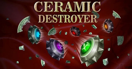ceramic Destoyer